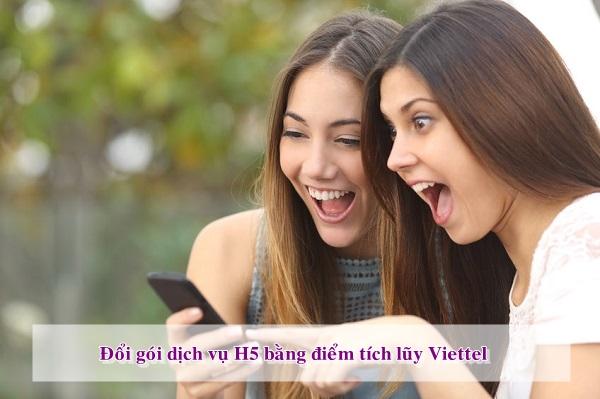 Đổi điểm Viettel nhận ngay gói cước H5